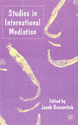 Studies in International Mediation - Advances in Foreign Policy Analysis (Paperback)