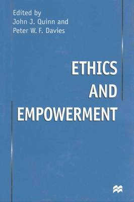Ethics and Empowerment (Hardback)