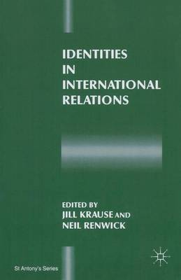 Identities in International Relations - St Antony's Series (Paperback)