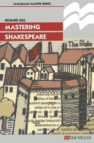 Mastering Shakespeare - Macmillan Master (Paperback)