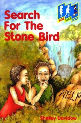 Search for the Stone Bird - Hop, step, jump (Paperback)