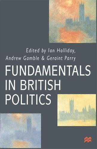Fundamentals in British Politics (Hardback)