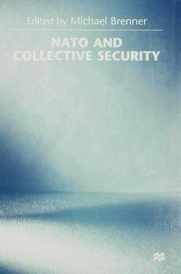 Nato and Collective Security (Hardback)