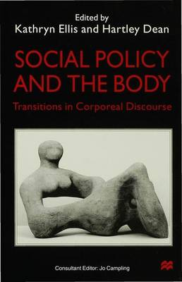 Social Policy and the Body: Transitions in Corporeal Discourse (Hardback)