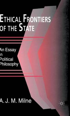 Ethical Frontiers of the State (Hardback)