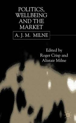 Politics, Well-being and the Market (Hardback)