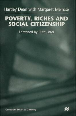 Poverty, Riches and Social Citizenship (Hardback)