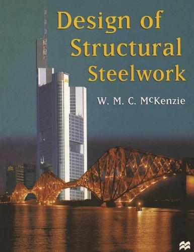 Design of Structural Steelwork - Basic Texts in Civil Engineering (Paperback)