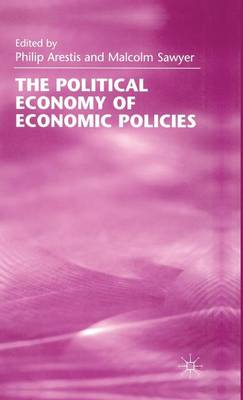 The Political Economy of Economic Policies (Hardback)