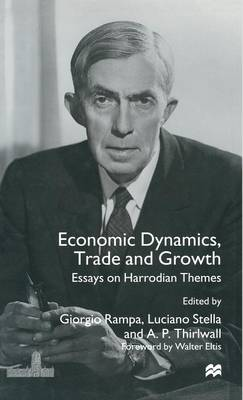 Economic Dynamics, Trade and Growth: Essays on Harrodian Themes (Hardback)