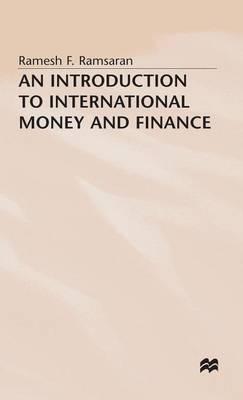 An Introduction to International Money and Finance (Hardback)