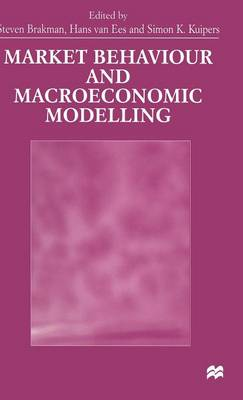 Market Behaviour and Macroeconomic Modelling (Hardback)