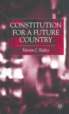 Constitution for a Future Country (Hardback)