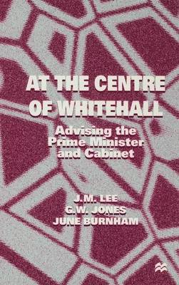 At the Centre of Whitehall (Hardback)
