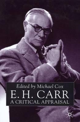 E.H.Carr: A Critical Appraisal (Hardback)
