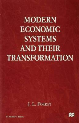 Modern Economic Systems and Their Transformation - St Antony's Series (Hardback)