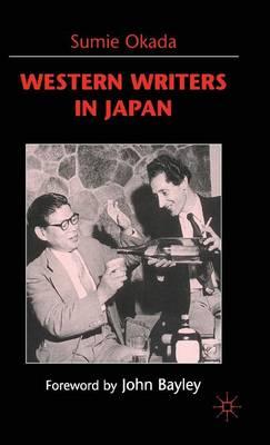 Western Writers in Japan (Hardback)