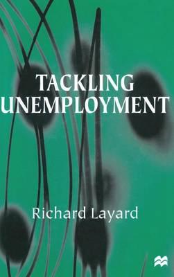 Tackling Unemployment (Hardback)