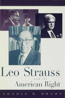 Leo Strauss and the American Right (Hardback)