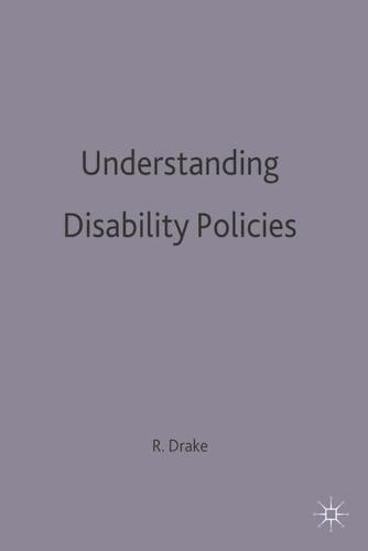 Understanding Disability Policies (Hardback)