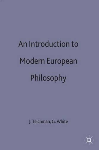 An Introduction to Modern European Philosophy (Hardback)