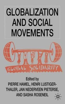 Globalization and Social Movements (Hardback)