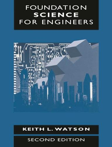 Foundation Science for Engineers (Paperback)