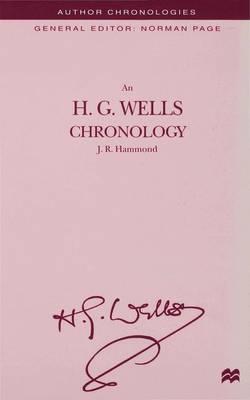 An H.G. Wells Chronology - Author Chronologies Series (Hardback)