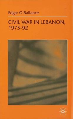 Civil War in Lebanon, 1975-92 (Hardback)