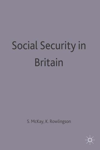 Social Security in Britain (Paperback)