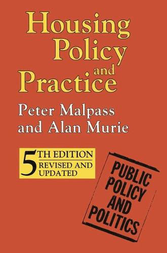 Housing Policy and Practice - Public Policy and Politics (Paperback)