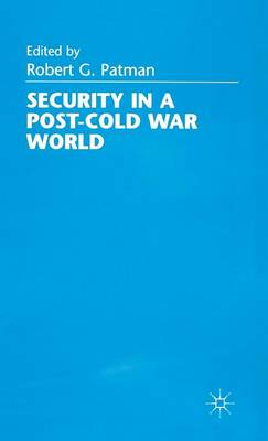 Security in a Post-Cold War World (Hardback)
