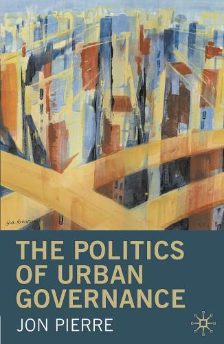 The Politics of Urban Governance (Paperback)