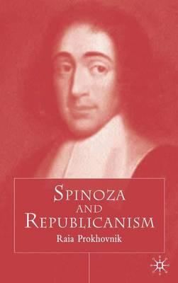 Spinoza and Republicanism (Hardback)