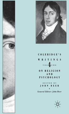 On Religion and Psychology: On Religion and Psychology On Religion and Psychology v. 4 - Coleridge's Writings (Hardback)