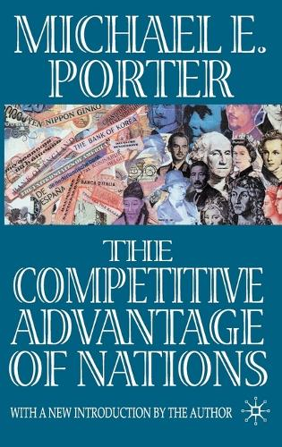 The Competitive Advantage of Nations (Hardback)