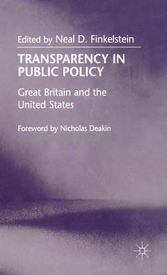 Transparency in Public Policy: Great Britain and the United States (Hardback)