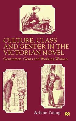 gender roles in victorian literature They seem to portray gender-specific roles such as jim seeking adventure and mary loving to work in the garden also, the authors follow certain patterns in how they set up the climaxes in each of the novels these two novels are perfect examples of how gender roles are illustrated in literature.