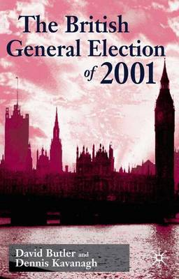 The British General Election of 2001 (Hardback)