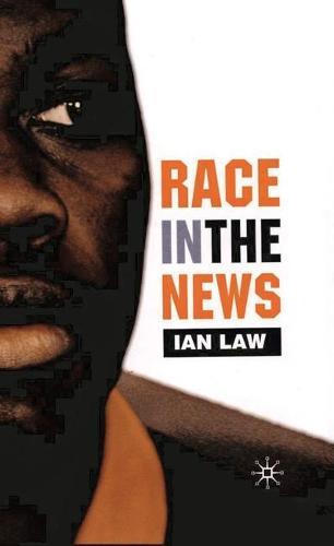 Race in the News (Hardback)
