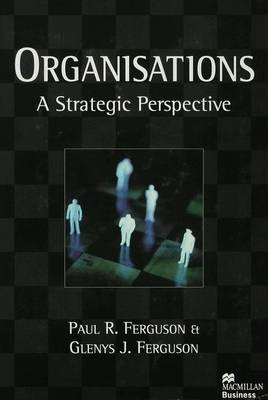 Organisations: A Strategic Perspective (Hardback)