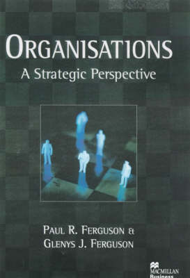 Organisations: A Strategic Perspective (Paperback)