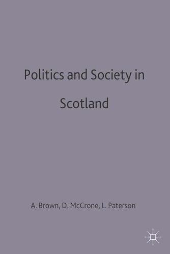 Politics and Society in Scotland (Paperback)