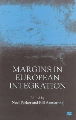 Margins in European Integration (Hardback)
