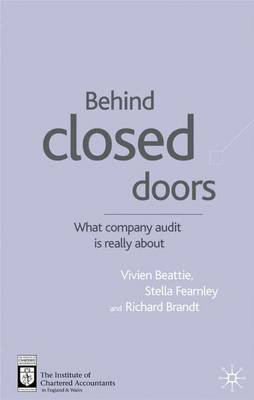 Behind Closed Doors: What Company Audit is Really About (Hardback)
