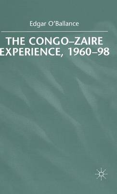The Congo-Zaire Experience, 1960-98 (Hardback)