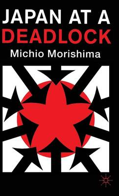 Japan at a Deadlock (Hardback)