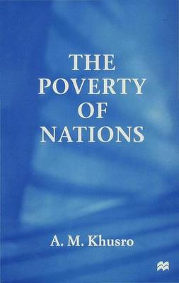 The Poverty of Nations (Hardback)