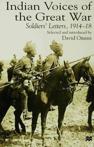Indian Voices of the Great War: Soldiers' Letters, 1914-18 (Paperback)
