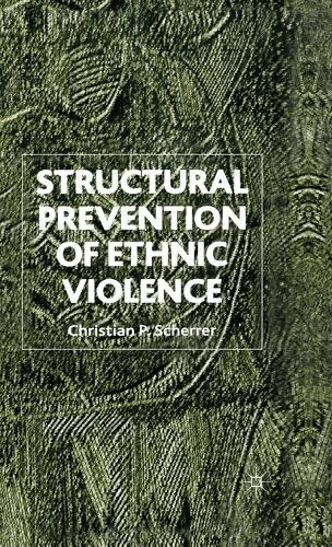 Structural Prevention of Ethnic Violence (Hardback)